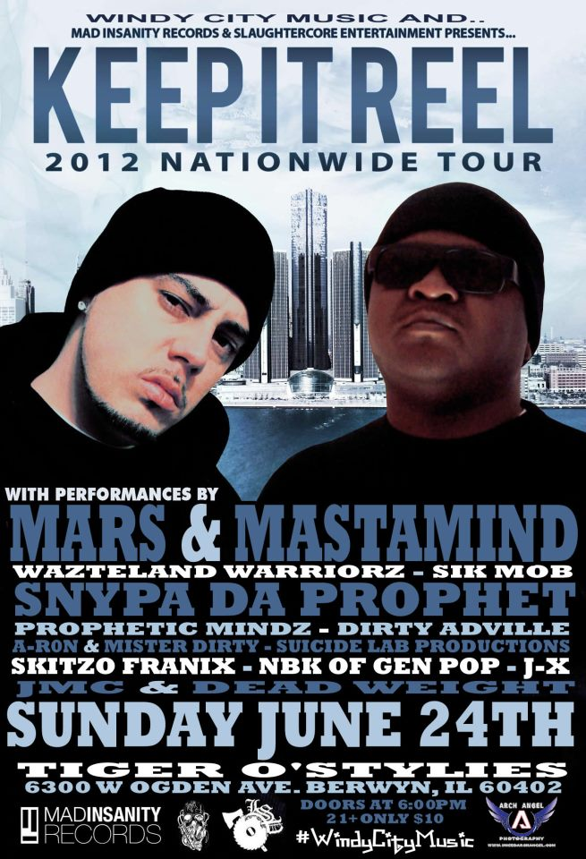 Keep It Reel Tour 6/24/12 (Mars & Mastamind w/ guests)