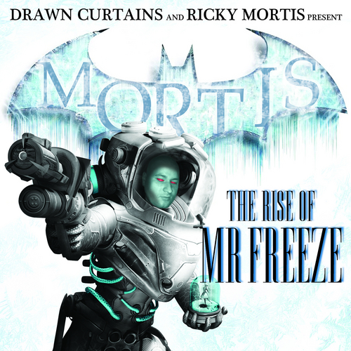 Ricky Mortis - The Rise Of Mr. Freeze