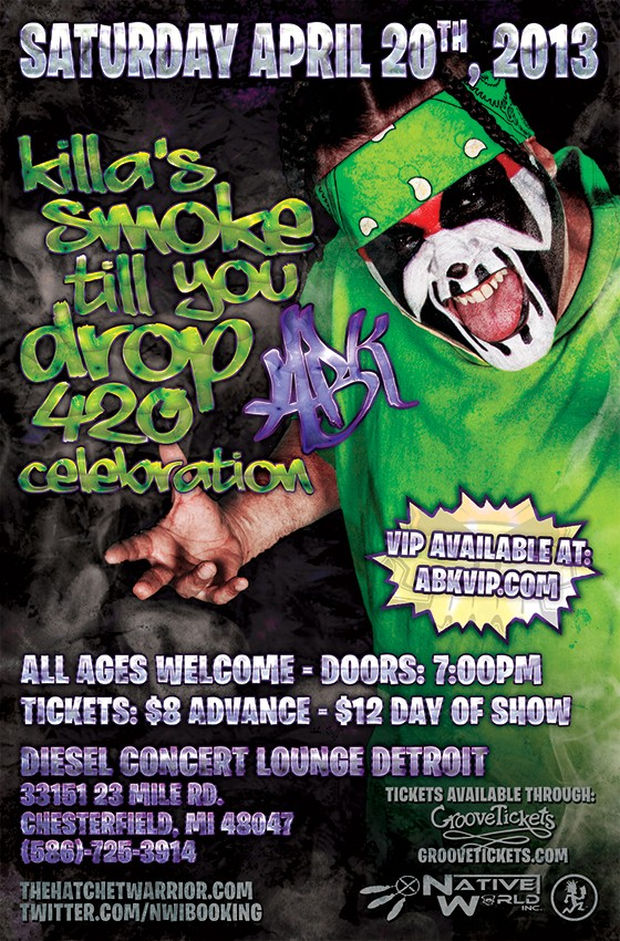 "ABK's ""Smoke Til You Drop"" 420 celebration - Detroit, MI"