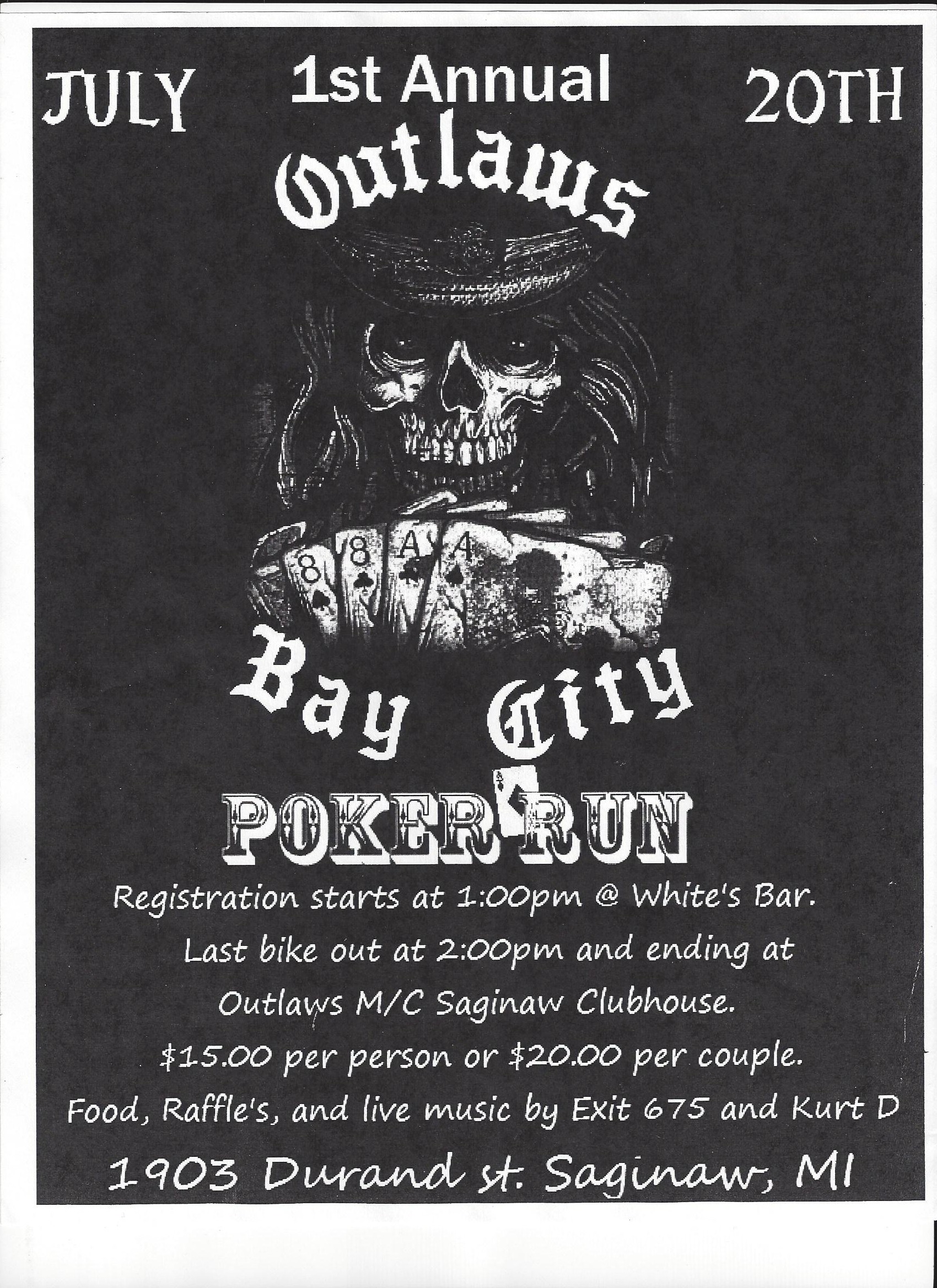 1st Annual Outlaws Bay City Poker Run (featuring Madness