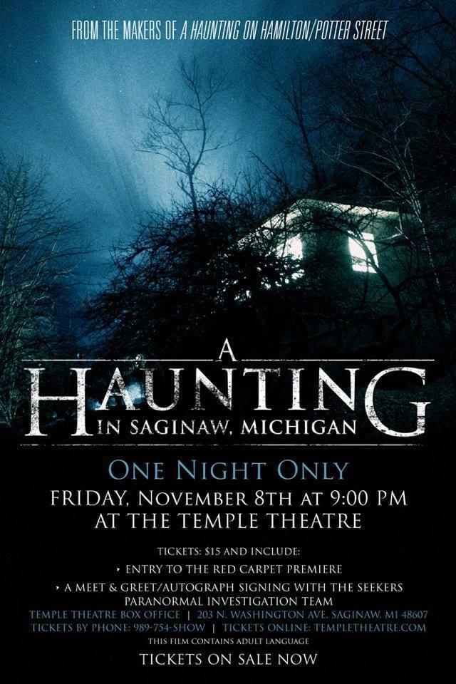 A Haunting in Saginaw, Michigan premiere - Saginaw, MI