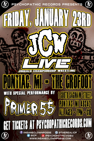 ICP presents JCW Live @ The Crowfoot - Pontiac, MI