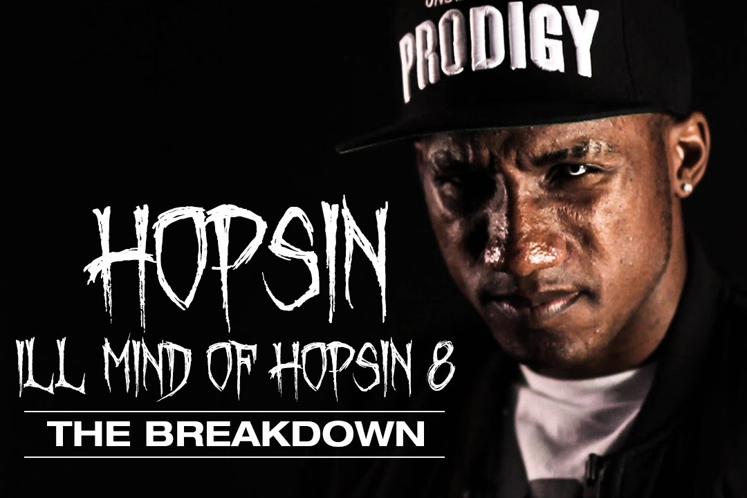 ill mind of hopsin In july 2011, hopsin released the fourth installment of his ill mind of hopsin video series which later received over 21 million views on youtube.