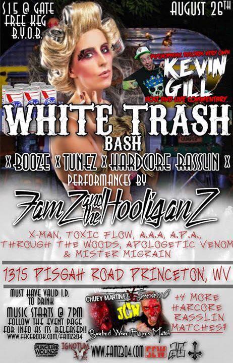 White Trash Bash (featuring Kevin Gill) – Princeton, WV ...