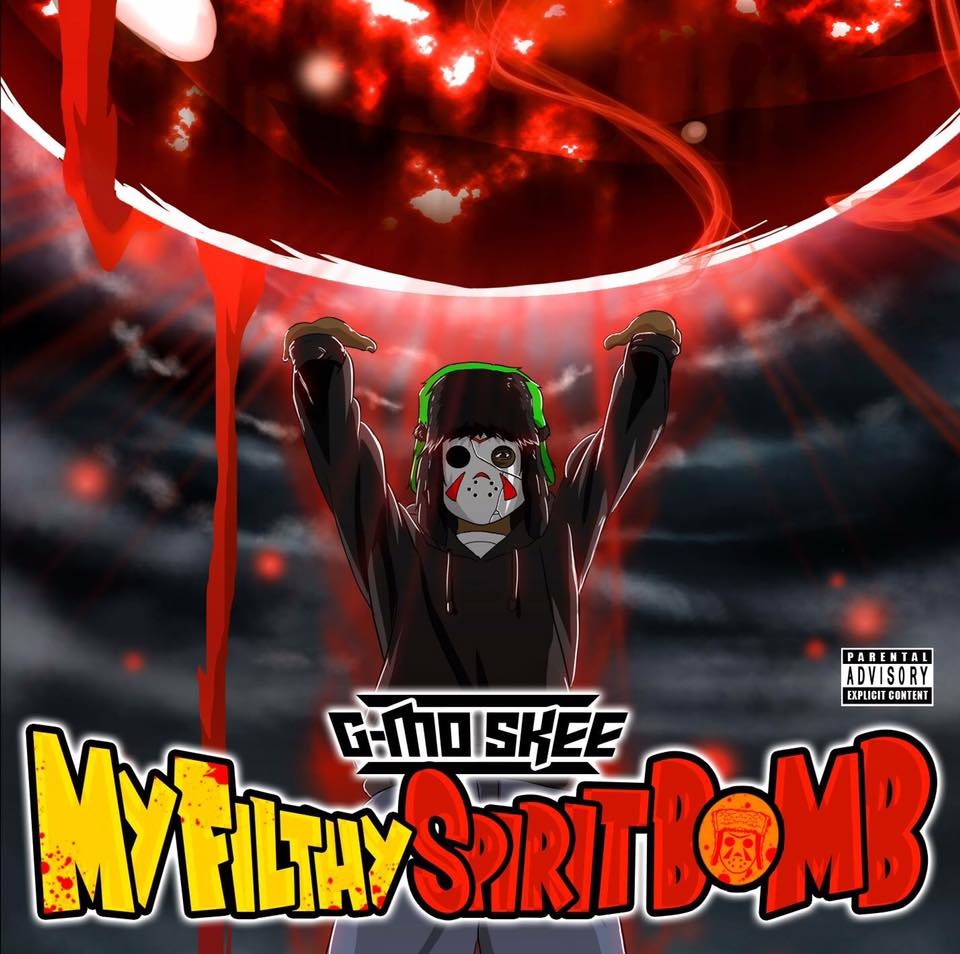 G Mo Skee My Filthy Spirit Bomb Pre Orders Are Up