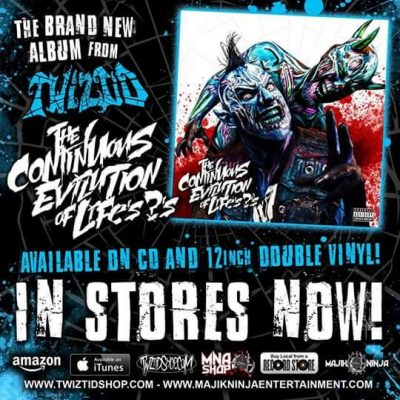 Twiztid S The Continuous Evilution Of Life S S Is
