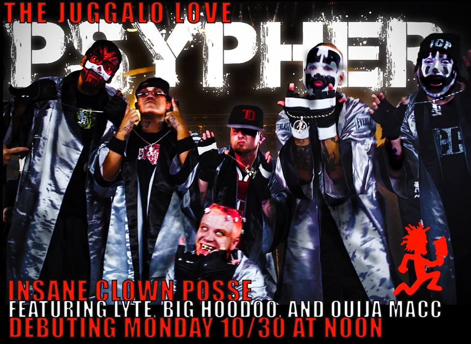 The Juggalo Love Psypher Debuts Monday October 30th Faygoluvers