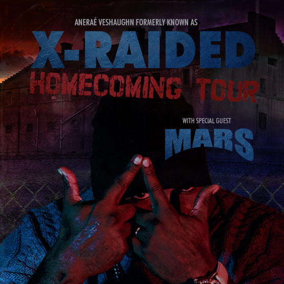 """X-Raided Announces """"Homecoming Tour"""" featuring Mars"""