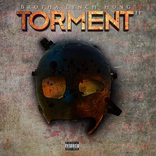 """Brotha Lynch Hung's """"Torment"""" EP Now Available"""