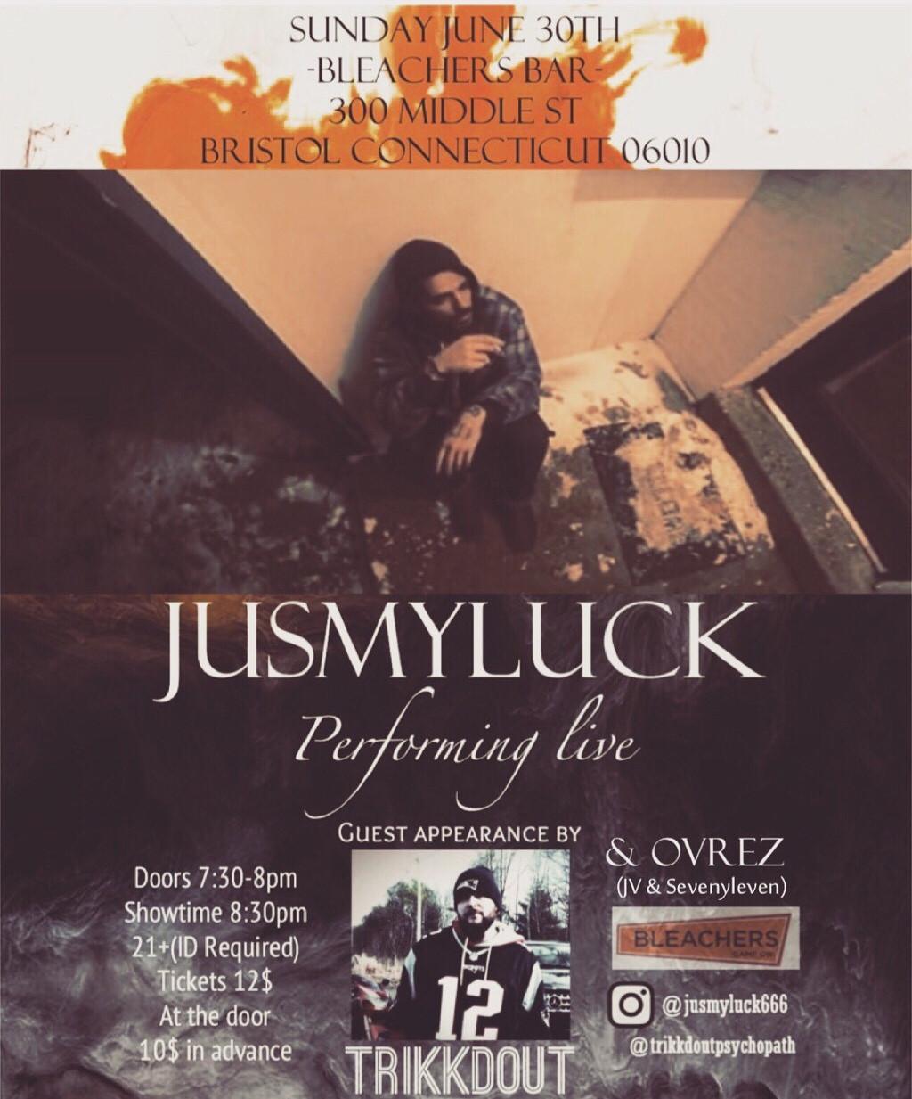 JusMyLuck (ft. Trikkdout) - Bristol, CT