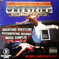 Various Artists – Backyard Wrestling- Psychopathic Records