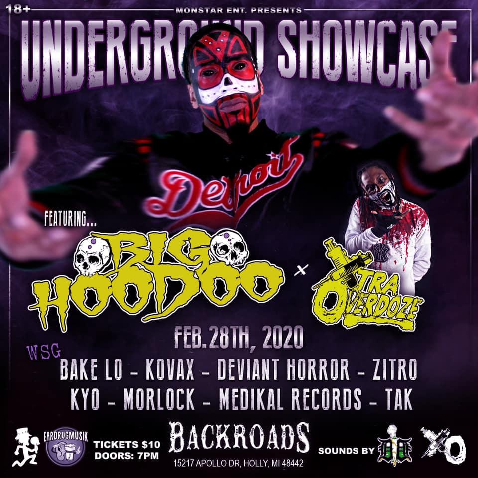 Underground Showcase ft. Big Hoodoo, Xtra Overdoze, more - Holly, MI