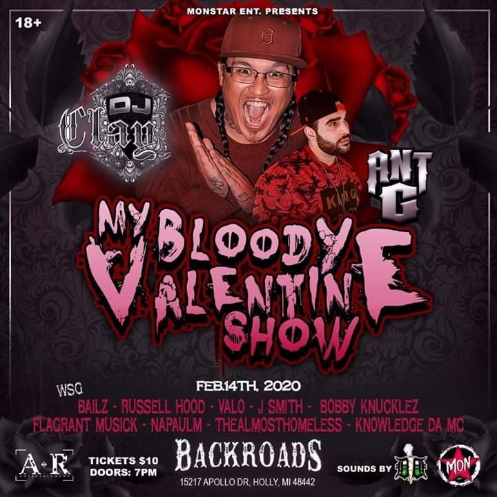 My Bloody Valentine Show (Ft. DJ Clay, Ant G) - Holly, MI