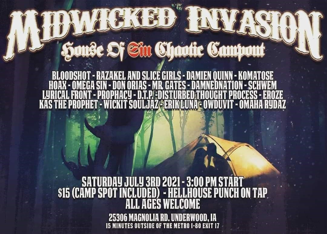 MidWicked Invasion: House of Sin Chaotic Campout - Underwood, IA